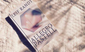 Leif Randt Allegro Pastell